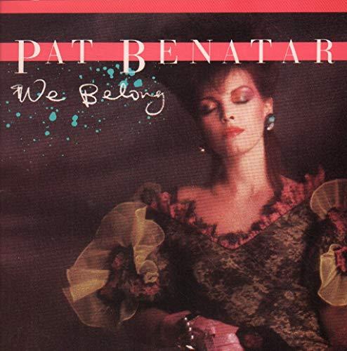 Pat Benatar - We Belong (Nos Pertenecemos) - [7
