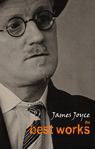 James Joyce: The Best Works (English Edition)