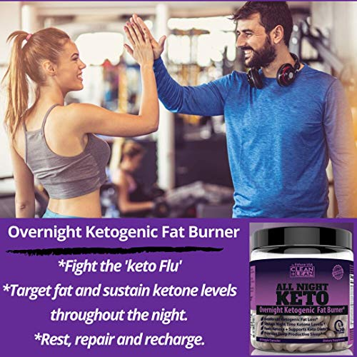 CLEAN+LEAN ALL NIGHT KETO: First Ever Overnight Ketogenic Fat Burner & Sleep Aid | BHB Ketones + MCT Oil + Vitamins & Immunity Complex | 24 HR Diet Sleep Great Lose Weight | All Natural & GF | 60 Caps 4