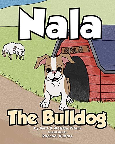 Nala The Bulldog (English Edition)