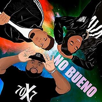 No Bueno (feat. Toyalove & Niko Eme)
