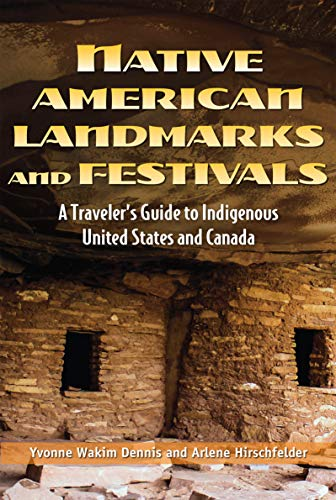 Native American Landmarks and Festivals: A Traveler's Guide to Indigenous United States and Canada (English Edition)