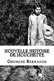 Nouvelle histoire de mouchette - CreateSpace Independent Publishing Platform - 13/01/2016