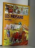 Les Paysans - De la préhistoire à nos jours (Histoire juniors)