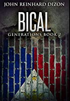 Bical: Premium Large Print Hardcover Edition