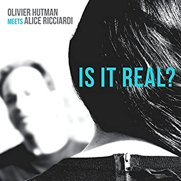 Is It Real? (feat. Gilad Hekselman, Olivier Temime, Darryl Hall, Gregory Hutchinson, Arnaud Chataigner, Mathias Guerry, Didier Lacombe, Andreï Jourdane)