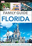 DK Eyewitness Family Guide Florida (Travel Guide)