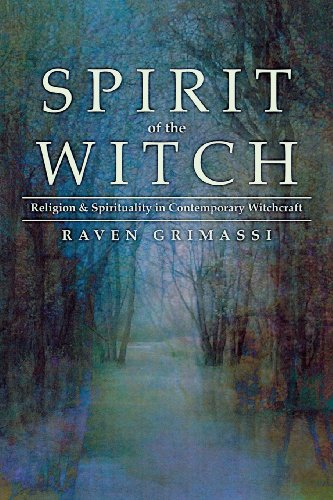 Spirit of the Witch: Religion & Spirituality in Contemporary Witchcraft