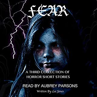 Fear: A Third Collection of Horror Short Stories audiobook cover art