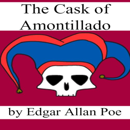 The Cask of Amontillado (Dramatized) cover art