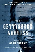 The Gettysburg Address: Perspectives on Lincoln's Greatest Speech by Unknown(2015-05-22)