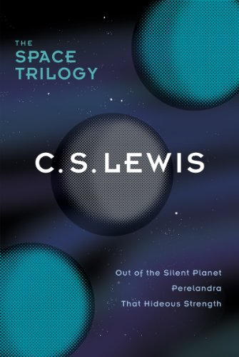 The Space Trilogy, Omnib: Three Science Fiction Classics in One Volume: Out of the Silent Planet, Perelandra, That Hideous Strength