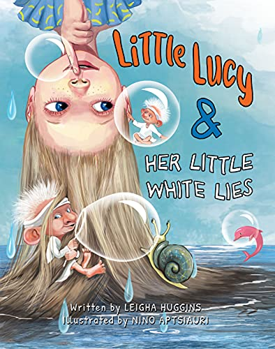 Little Lucy & Her Little White Lies