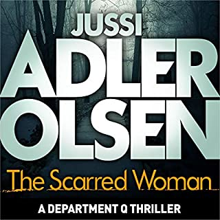 The Scarred Woman     Department Q, Book 7              By:                                                                                                                                 Jussi Adler-Olsen                               Narrated by:                                                                                                                                 Saul Reichlin                      Length: 17 hrs and 20 mins     657 ratings     Overall 4.0