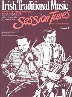 Irish Traditional Music Session Tunes: Bk. 2