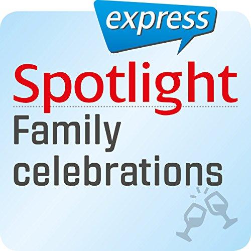 Spotlight express - Ausgehen: Wortschatz-Training Englisch - Familienfeiern Titelbild