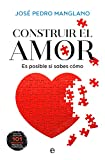 Construir el amor (Psicología y salud)