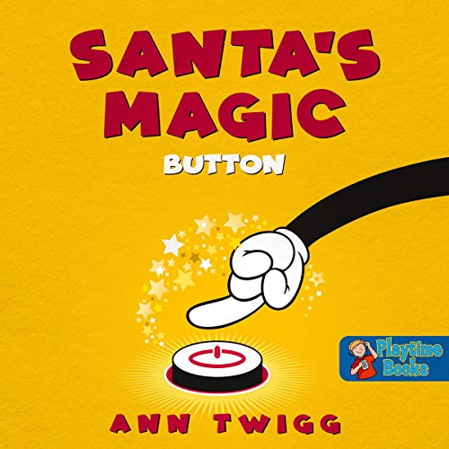 Santa's Magic Button: Lovely Christmas Story for Young Children cover art