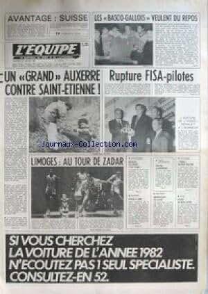 EQUIPE (L') [No 11108] du 29/01/1982 - LES BASCO- GALLOIS - UN GRAND AUXERRE CONTRE ST-ETINNE - RUPTURE FISA-PILOTES - LIMOGES - AU TOUR DE ZADAR - ATHLETISME - MONDIAL DE CROSS - ESCRIME - NATATION - AMERSFOORT - BOXE - SEGOR - CYCLISME - TINHO.