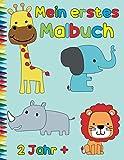 Mein erstes Malbuch 2 Jahr +: Tier Malbuch für Kinder: coole Malbücher für 2- 5 Jahr, Anti-Stress für Kinder, kreative Handlungen für Kinder
