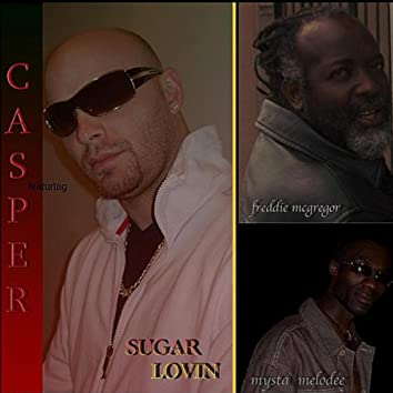 Sugar Lovin (feat. Freddie McGregor & Mysta Melodee)