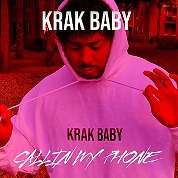 Callin My Phone