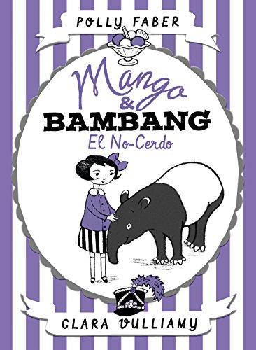 Mango & Bambang. El no-cerdo: Mango & Bambang 1