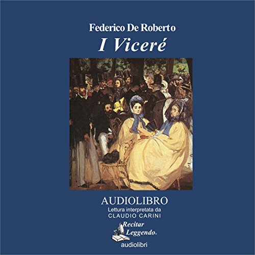 I Viceré [The Viceroy] audiobook cover art