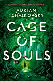 Cage of Souls: Shortlisted for the Arthur C. Clarke Award 2020...