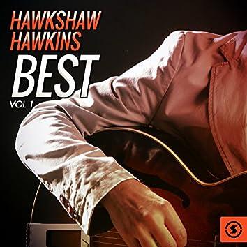 Hawkshaw Hawkins Best, Vol. 1