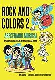 Rock And Colors 2: Abecedario Musical. Aprende y colorea artistas de la historia de la música