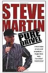 Pure Drivel Kindle Edition