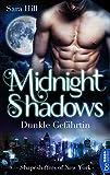 Midnight Shadows - Dunkle Gefährtin: Shapeshifters of New York von Sara Hill