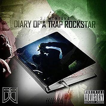 Diary Of A Trap Rockstar