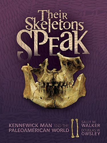 Their Skeletons Speak: Kennewick Man and the Paleoamerican World (Exceptional Social Studies Title for Intermediate Grades) (English Edition)