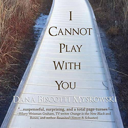 I Cannot Play with You audiobook cover art