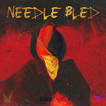 Needle Bled