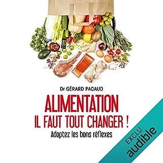 Page de couverture de Alimentation. Il faut tout changer !