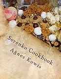 "Serenko Cookbook: An Ageless Mid-West Slovak/American Tradition"""