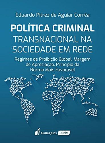 Política Criminal Transnacional na Sociedade em Rede