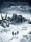 2012: La Edad del Hielo