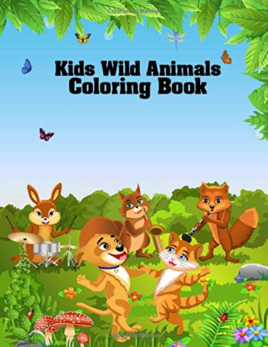 Kids Wild Animals Coloring Book: Fun and Educational Nature Coloring Book for Kids, Preschoolers, and Toddlers - 8.5x11 Inches Large Wild Animal Coloring Book for Stress Relieve & Relaxation