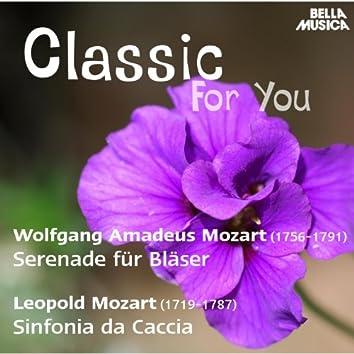 Classic for You: W. Mozart: Serenade für Bläser - L. Mozart: Sinfonia da Caccia