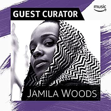 Guest Curator: Jamila Woods