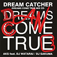 DREAM CATCHER-DREAMS COME TRUE MIX CD-