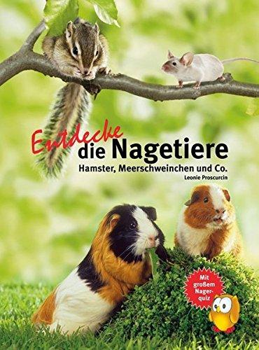 Entdecke die Nagetiere: Hamster,...