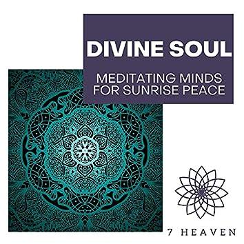 Divine Soul - Meditating Minds For Sunrise Peace