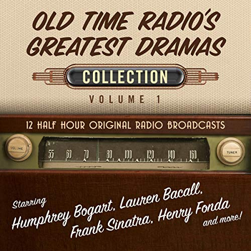 Old Time Radio's Greatest Dramas, Collection 1 audiobook cover art