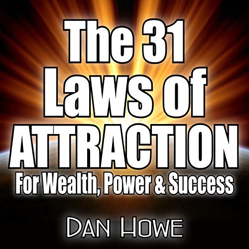 The 31 Laws of Attraction for Wealth, Power, & Success audiobook cover art