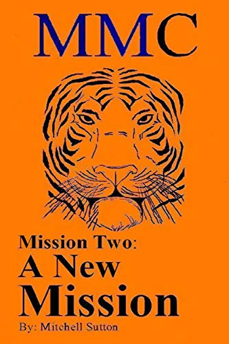 MMC Mission Two: A New Mission